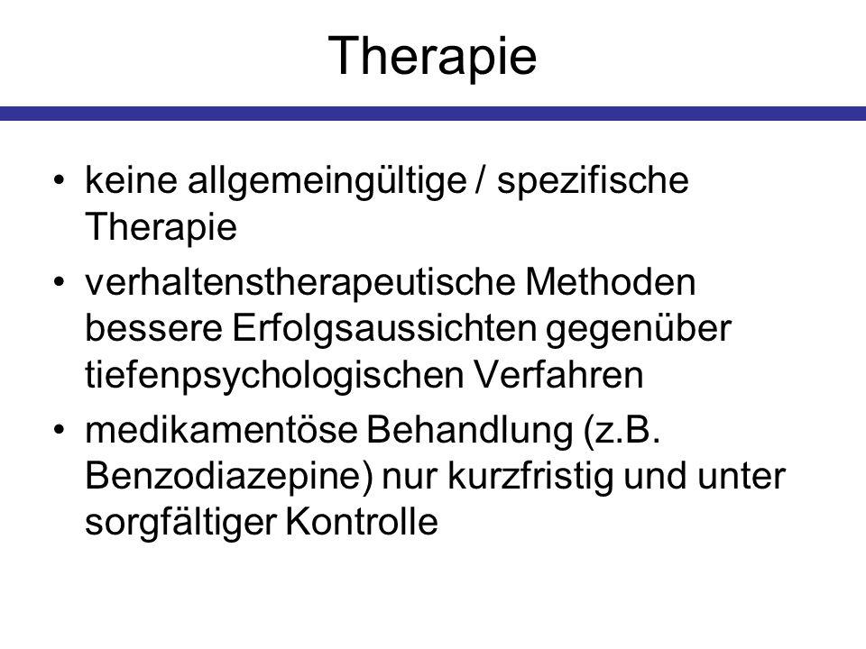 Therapie keine allgemeingültige / spezifische Therapie