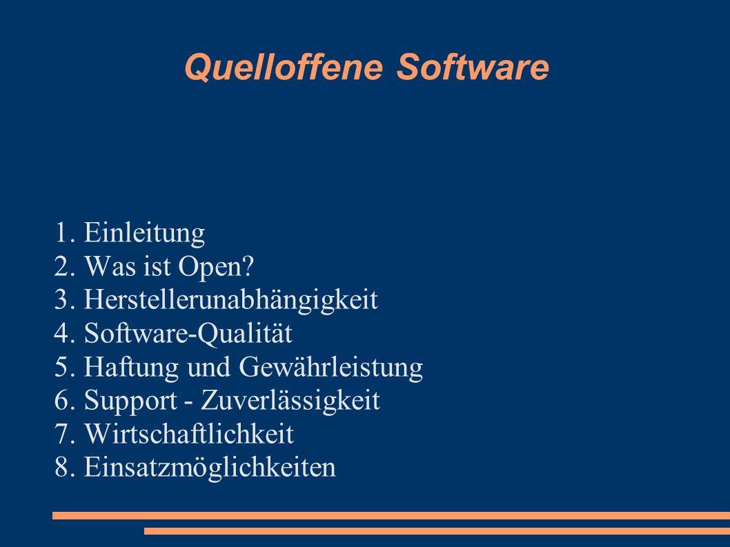 Quelloffene Software 1. Einleitung 2. Was ist Open