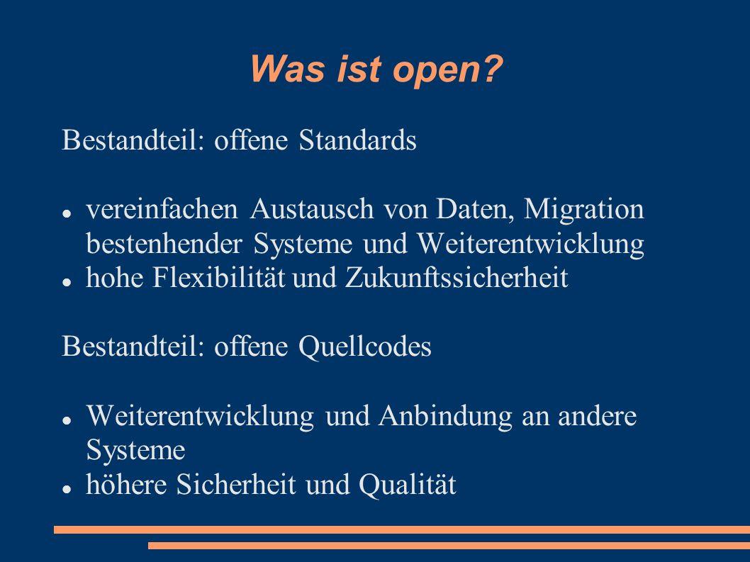 Was ist open Bestandteil: offene Standards
