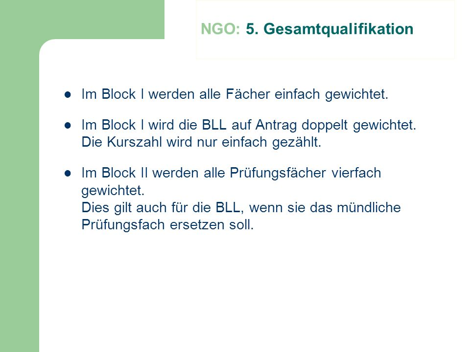 NGO: 5. Gesamtqualifikation