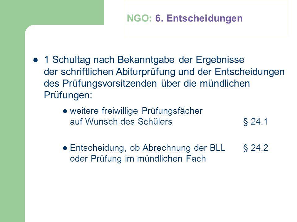 NGO: 6. Entscheidungen