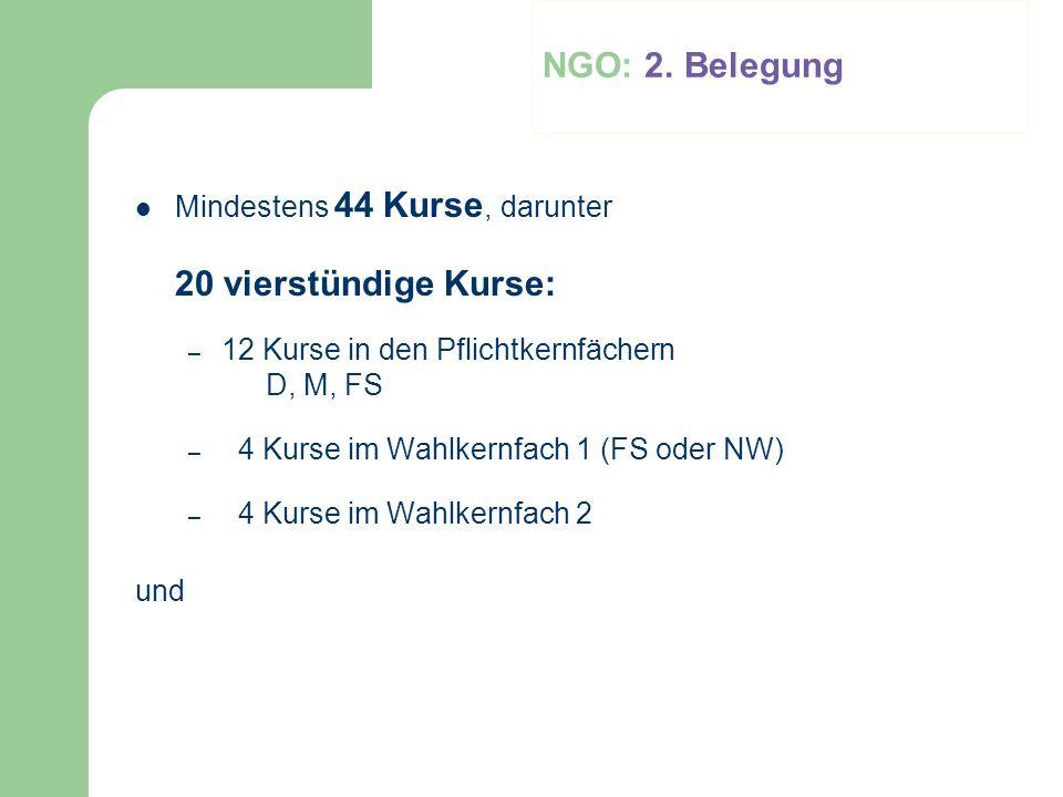 NGO: 2. Belegung Mindestens 44 Kurse, darunter 20 vierstündige Kurse:
