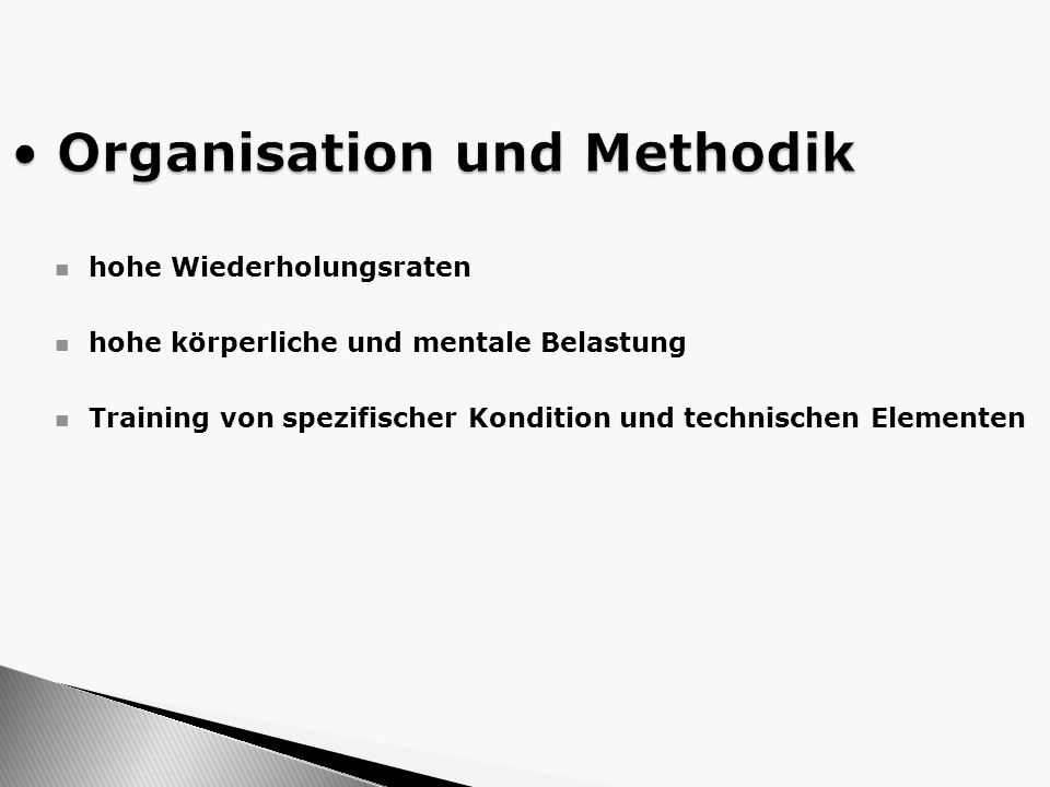 Organisation und Methodik