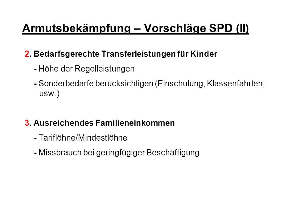 Armutsbekämpfung – Vorschläge SPD (II)