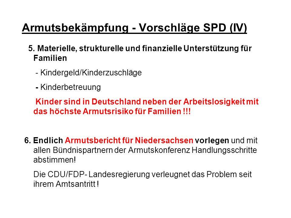 Armutsbekämpfung - Vorschläge SPD (IV)