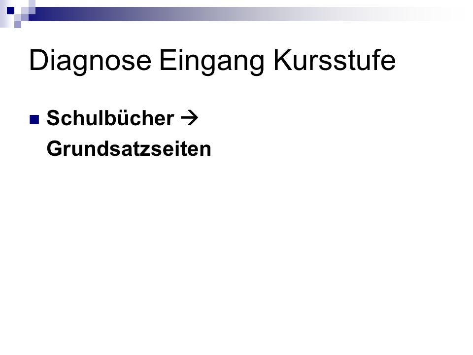 Diagnose Eingang Kursstufe