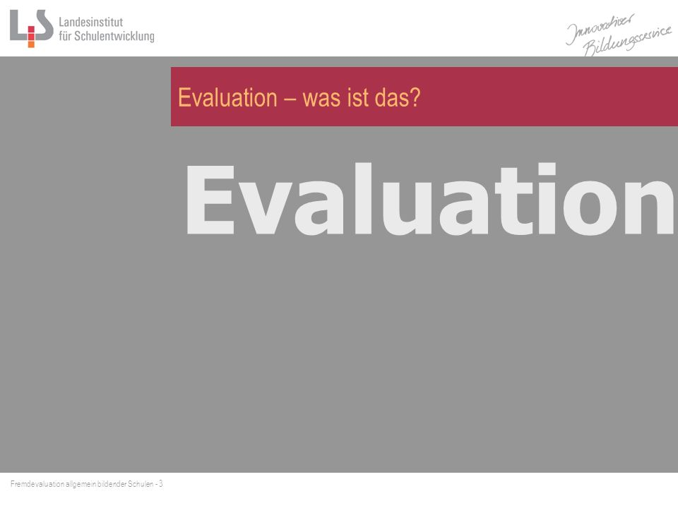 Evaluation – was ist das