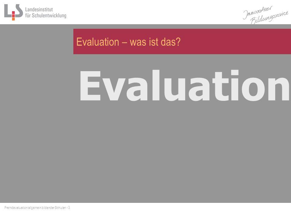 Evaluation – was ist das