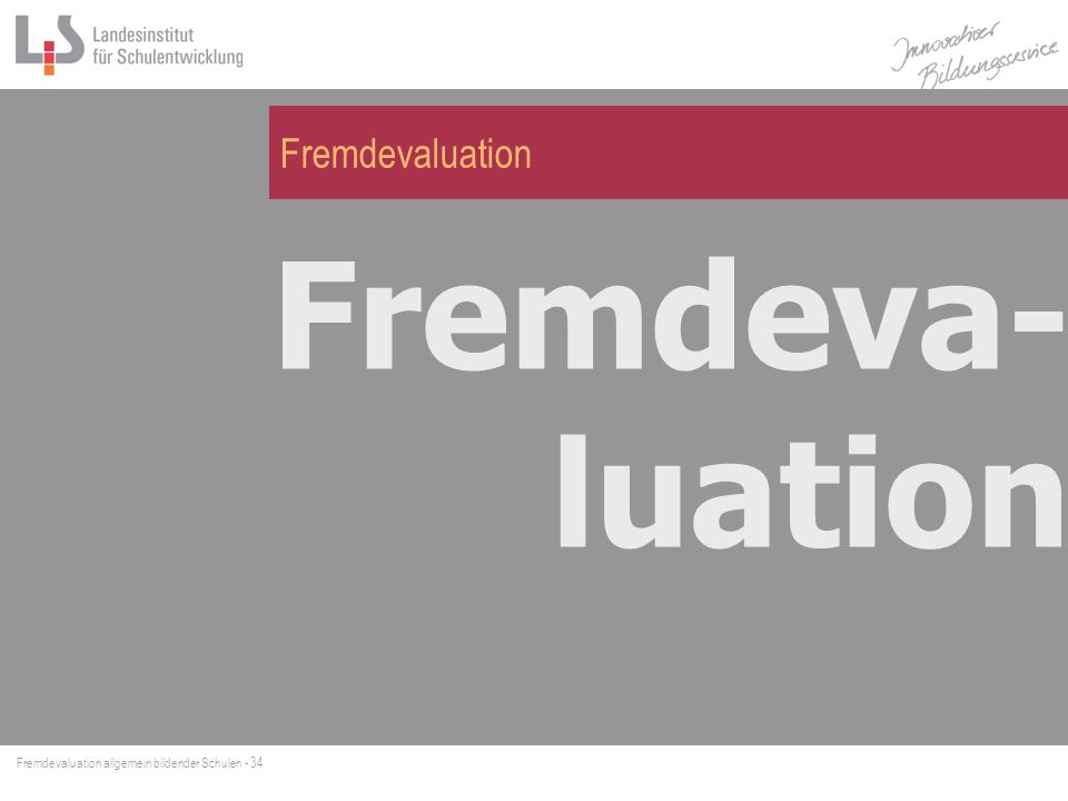 Fremdevaluation Fremdeva-luation