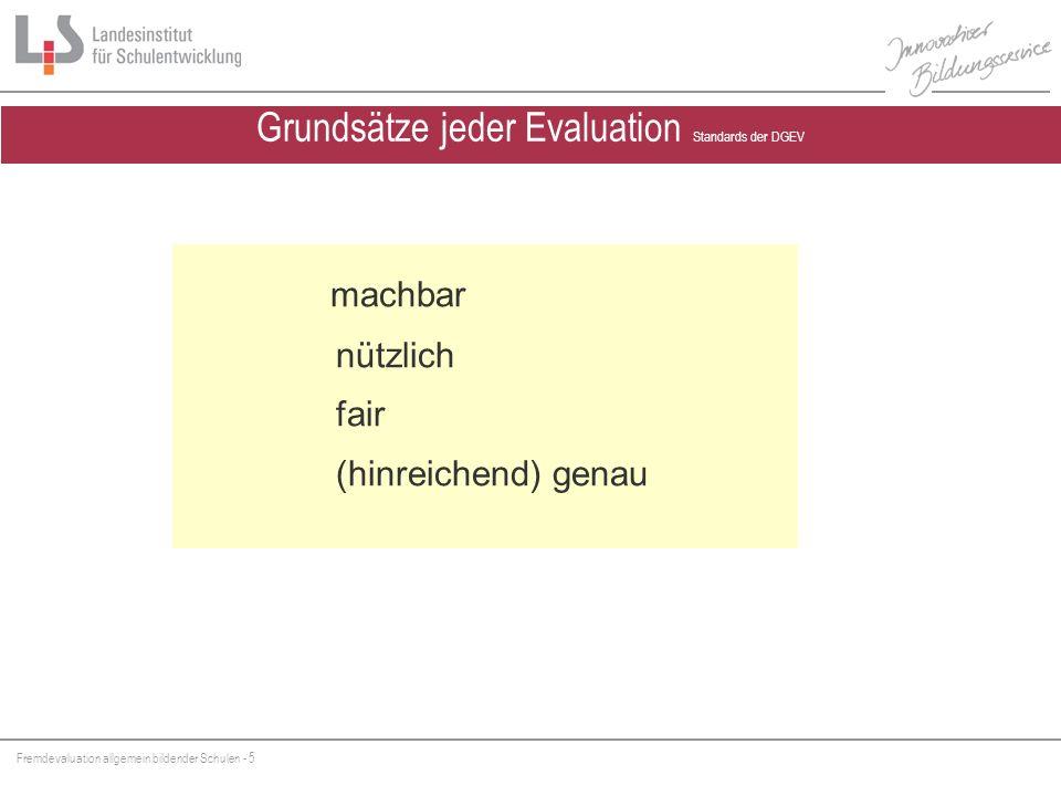 Grundsätze jeder Evaluation Standards der DGEV