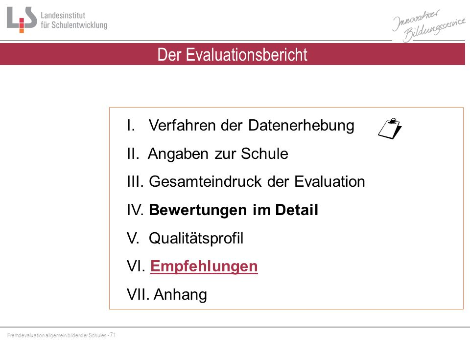 Der Evaluationsbericht
