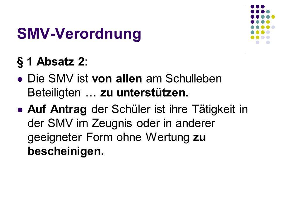 SMV-Verordnung § 1 Absatz 2: