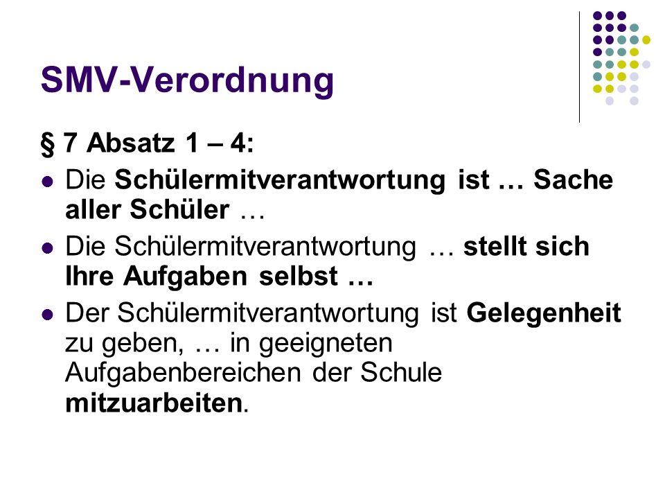 SMV-Verordnung § 7 Absatz 1 – 4:
