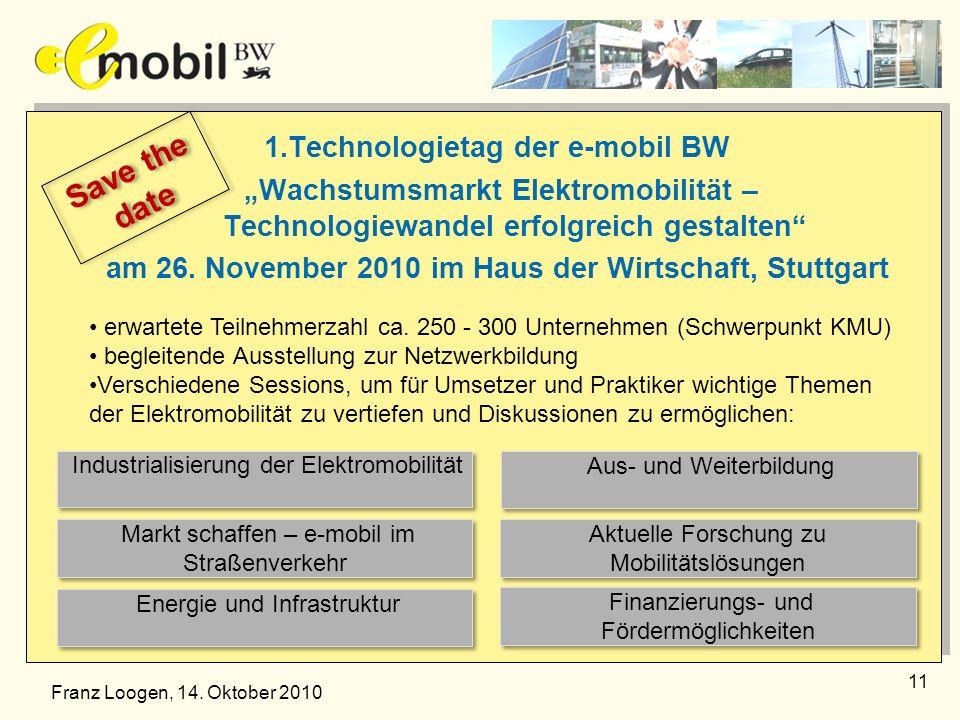"""1.Technologietag der e-mobil BW """"Wachstumsmarkt Elektromobilität – Technologiewandel erfolgreich gestalten am 26. November 2010 im Haus der Wirtschaft, Stuttgart"""