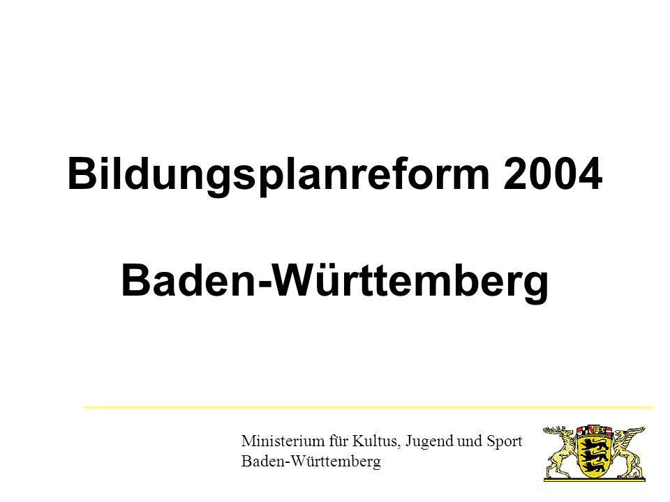 Bildungsplanreform 2004 Baden-Württemberg