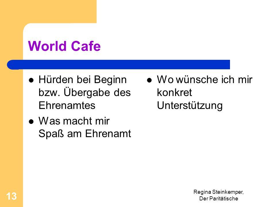 World Cafe Hürden bei Beginn bzw. Übergabe des Ehrenamtes
