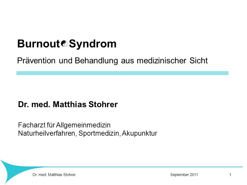 Burnout Syndrom Prävention und Behandlung aus medizinischer Sicht