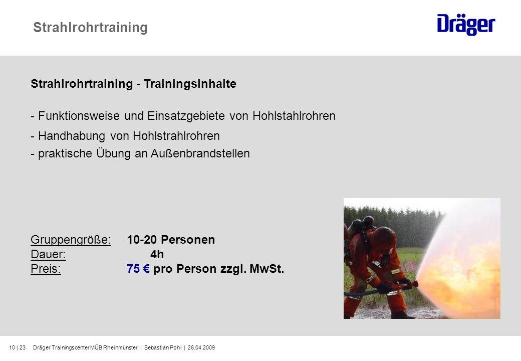 Strahlrohrtraining Strahlrohrtraining - Trainingsinhalte