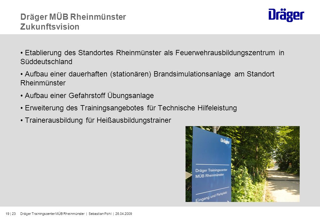 Dräger MÜB Rheinmünster Zukunftsvision