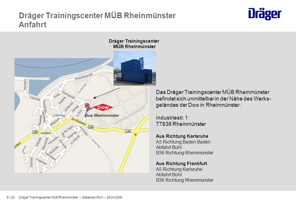 Dräger Trainingscenter MÜB Rheinmünster Anfahrt