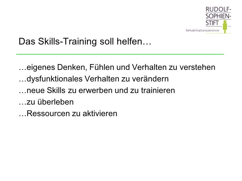Das Skills-Training soll helfen…