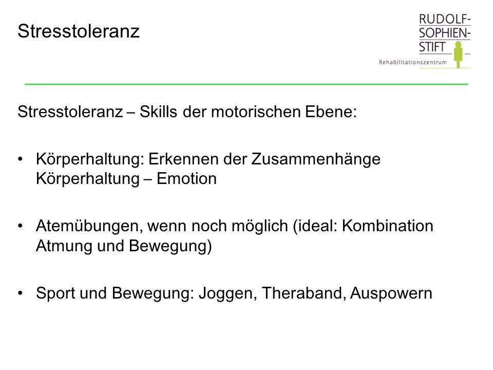 Stresstoleranz Stresstoleranz – Skills der motorischen Ebene: