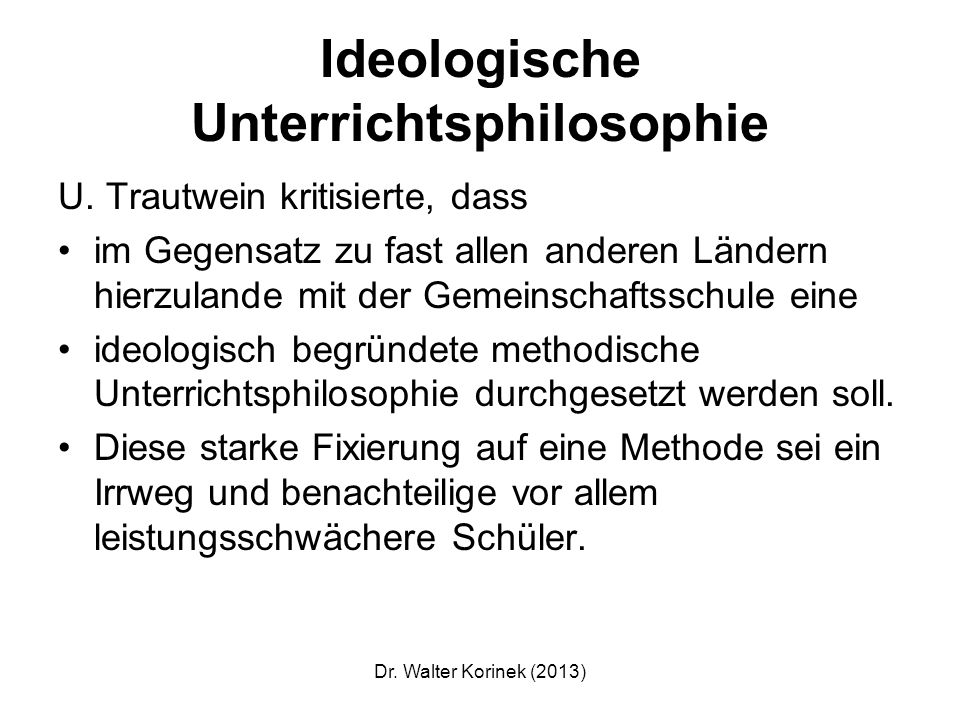 Ideologische Unterrichtsphilosophie