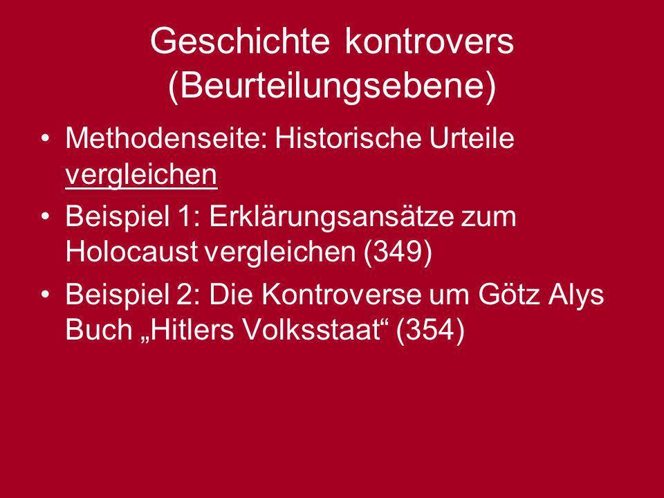 Geschichte kontrovers (Beurteilungsebene)