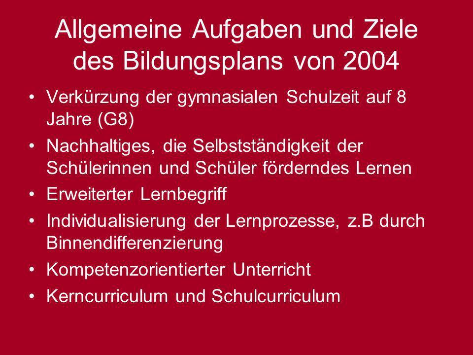 Allgemeine Aufgaben und Ziele des Bildungsplans von 2004