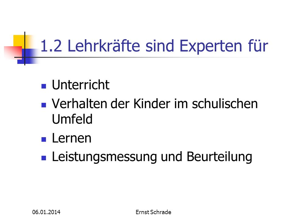 1.2 Lehrkräfte sind Experten für
