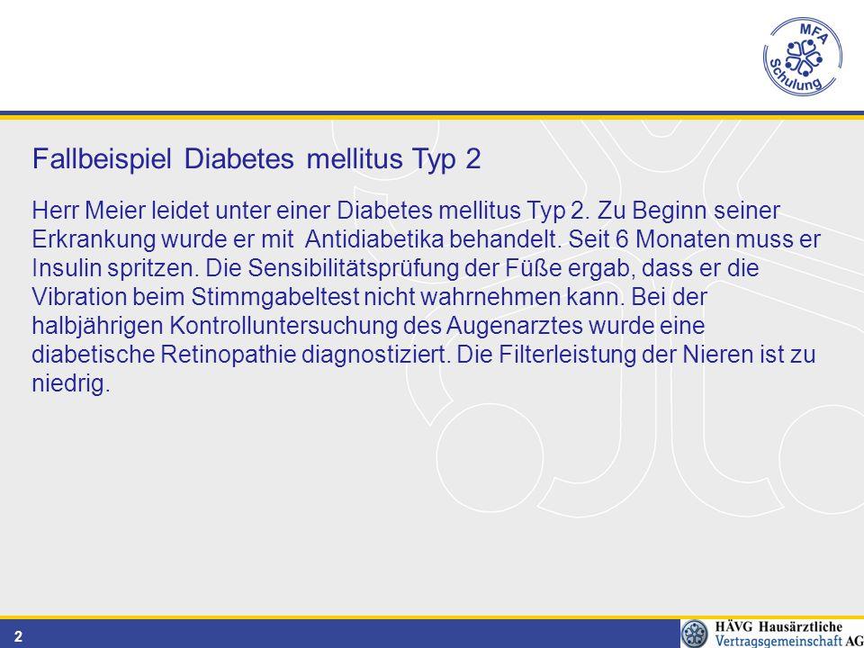 Fallbeispiel Diabetes mellitus Typ 2