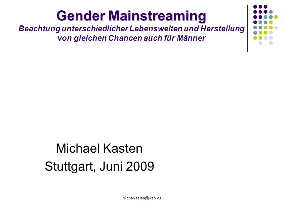 Michael Kasten Stuttgart, Juni 2009