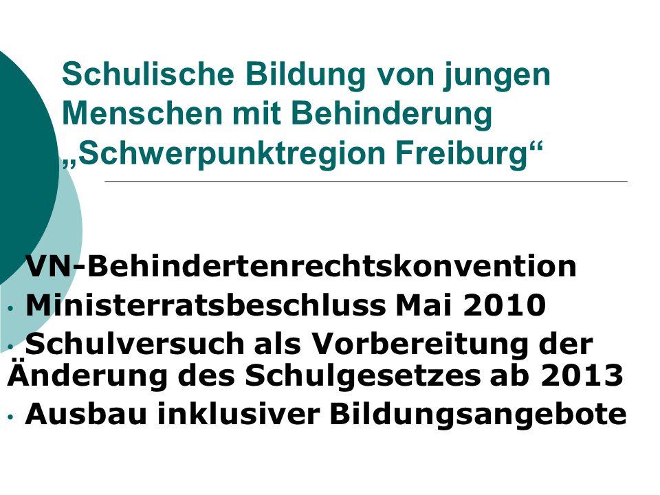 """Schulische Bildung von jungen Menschen mit Behinderung """"Schwerpunktregion Freiburg"""