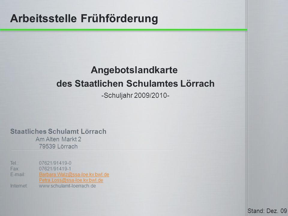 des Staatlichen Schulamtes Lörrach Staatliches Schulamt Lörrach