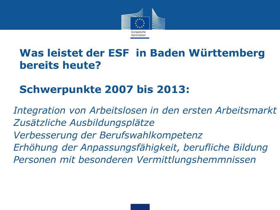 Was leistet der ESF in Baden Württemberg bereits heute