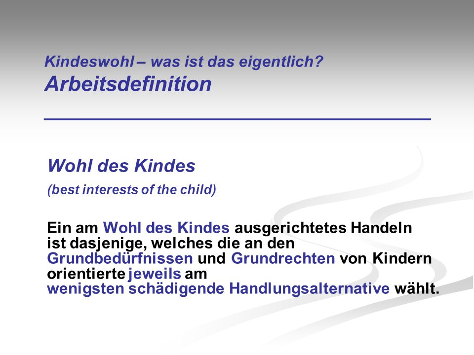 Wohl des Kindes (best interests of the child)