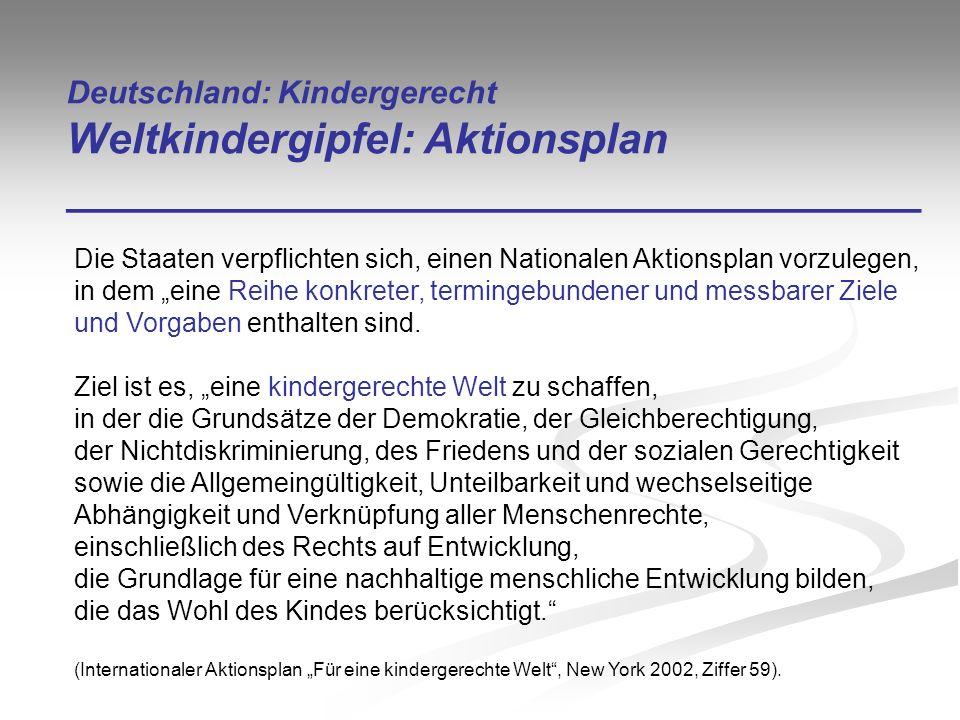 Deutschland: Kindergerecht Weltkindergipfel: Aktionsplan ____________________________________
