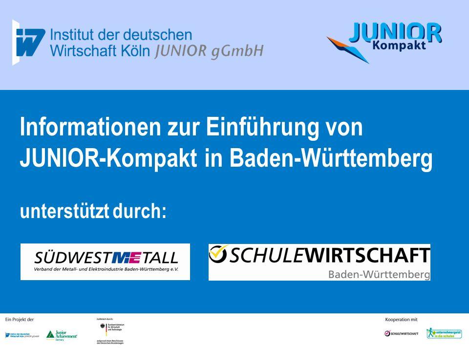 25.03.2017 Informationen zur Einführung von JUNIOR-Kompakt in Baden-Württemberg unterstützt durch: