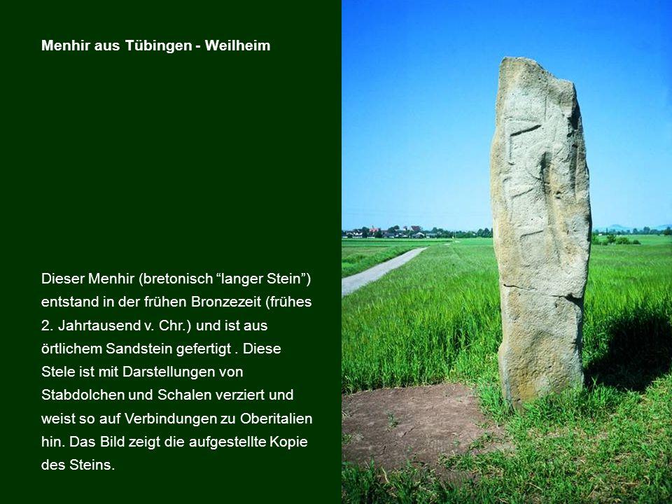 Menhir aus Tübingen - Weilheim