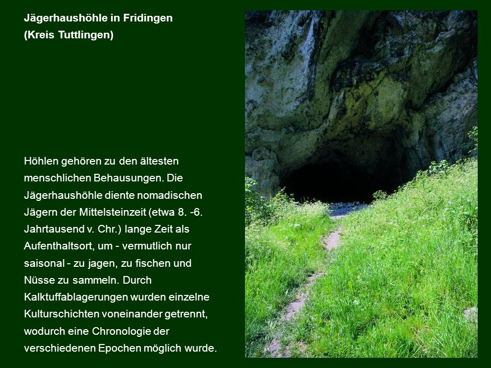 Jägerhaushöhle in Fridingen (Kreis Tuttlingen)