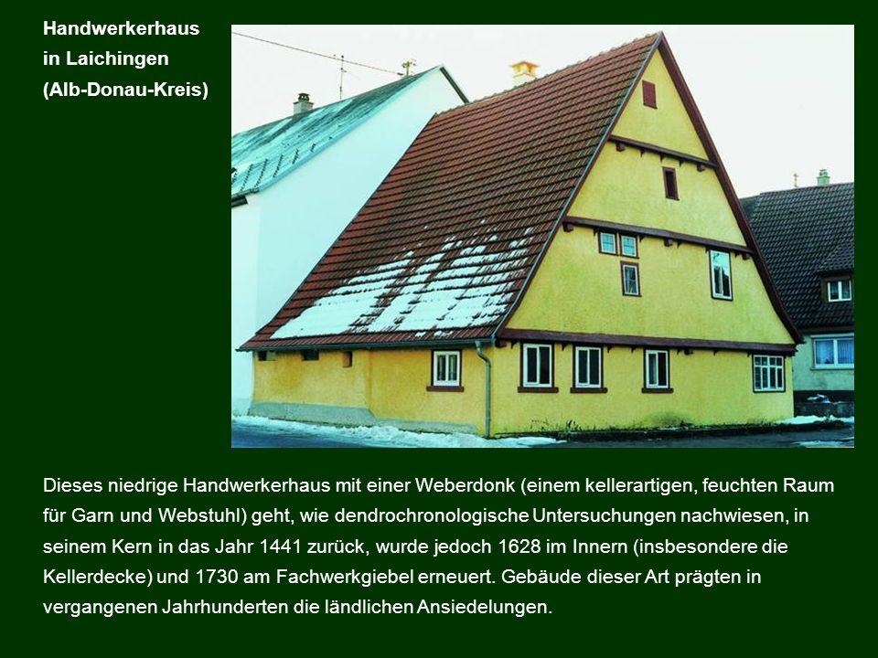 Handwerkerhaus in Laichingen. (Alb-Donau-Kreis)