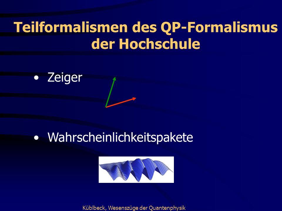 Teilformalismen des QP-Formalismus der Hochschule
