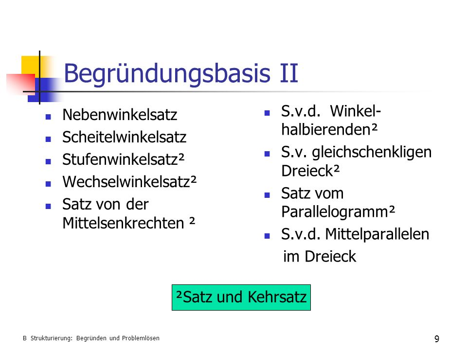 Begründungsbasis II S.v.d. Winkel-halbierenden² Nebenwinkelsatz