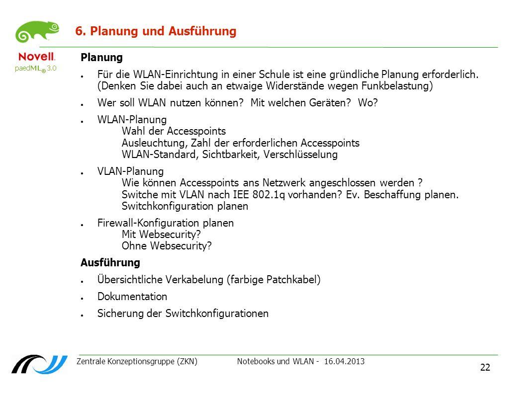 6. Planung und Ausführung