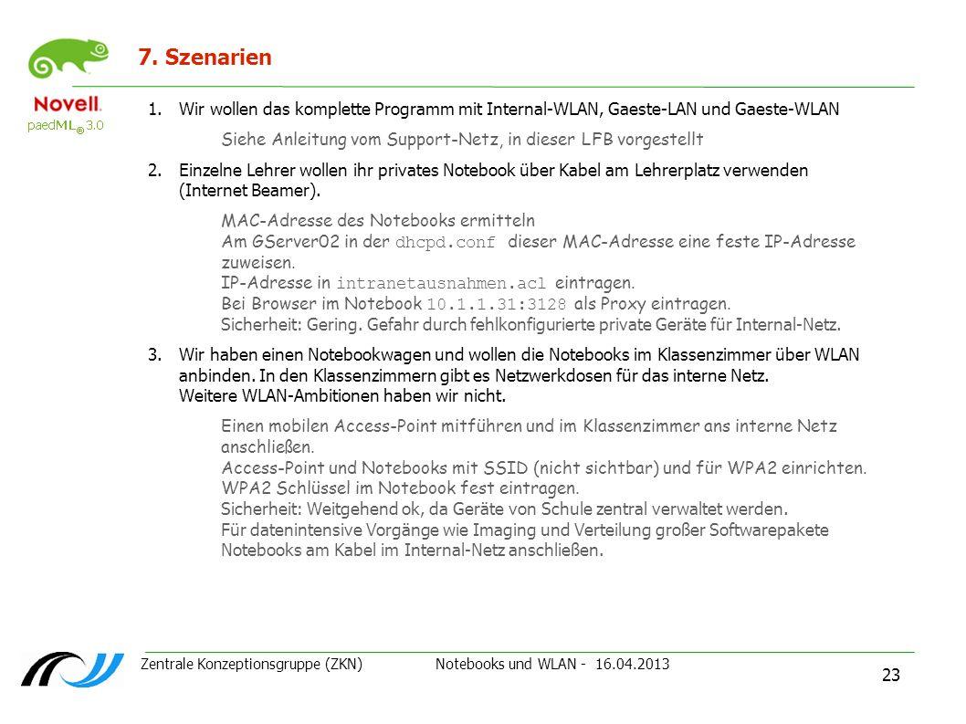 7. SzenarienWir wollen das komplette Programm mit Internal-WLAN, Gaeste-LAN und Gaeste-WLAN.