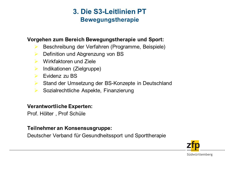3. Die S3-Leitlinien PT Bewegungstherapie