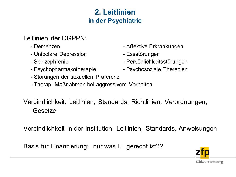 2. Leitlinien in der Psychiatrie