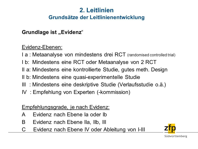 2. Leitlinien Grundsätze der Leitlinienentwicklung