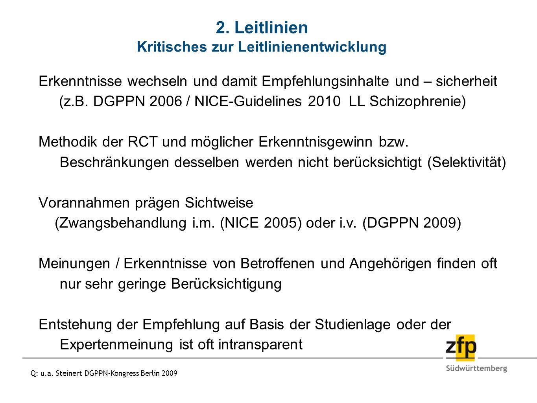 2. Leitlinien Kritisches zur Leitlinienentwicklung