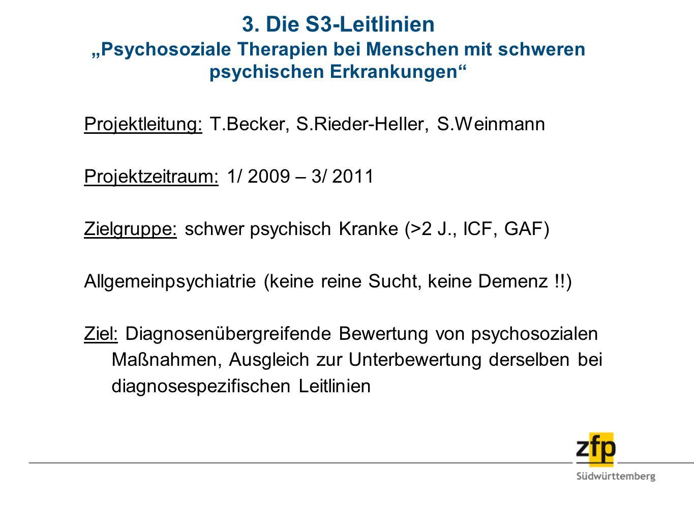 """3. Die S3-Leitlinien """"Psychosoziale Therapien bei Menschen mit schweren psychischen Erkrankungen"""